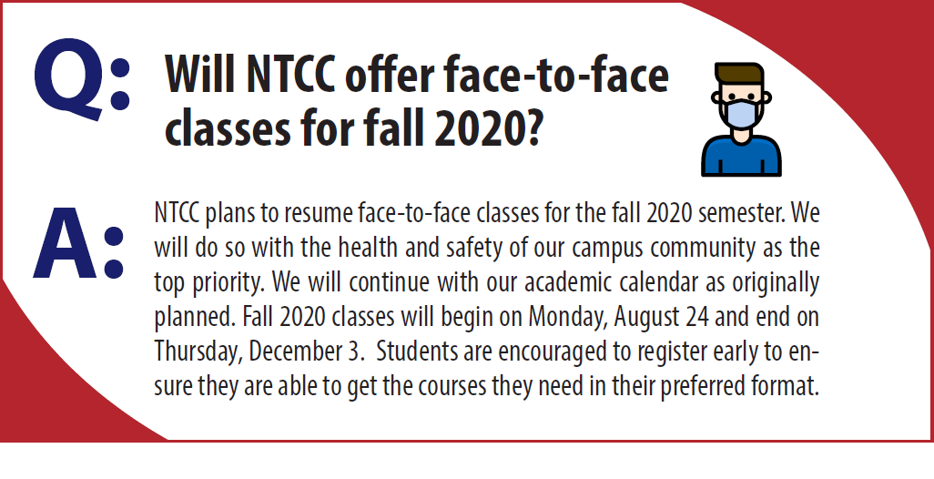 Will NTCC offer face-to-face classes for Fall 2020?