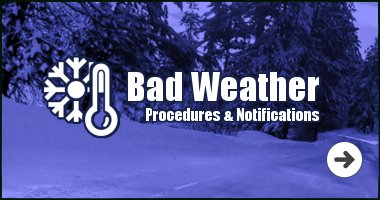 Bad Weather Procedures & Notifications