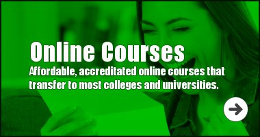 Affordable, accreditated online courses that transfer to most colleges and universities.
